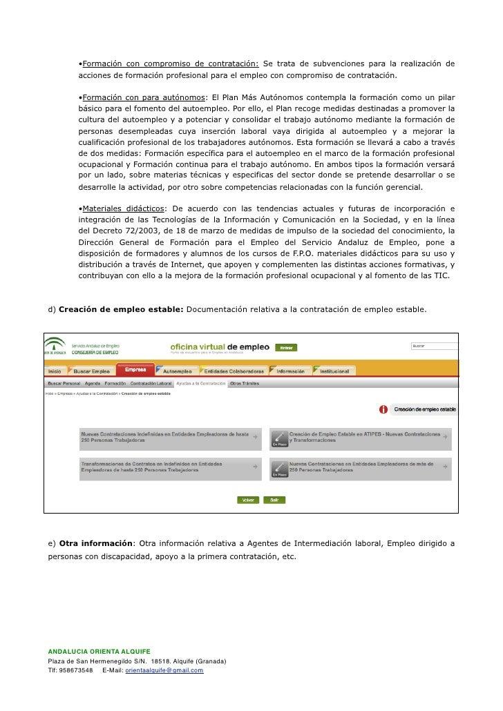 •Formación con compromiso de contratación: Se trata de subvenciones para la realización de          acciones de formación ...