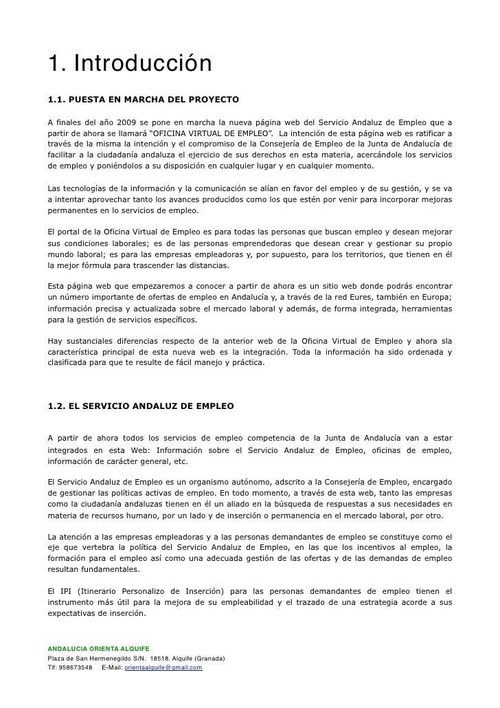 1. Introducción 1.1. PUESTA EN MARCHA DEL PROYECTO  A finales del año 2009 se pone en marcha la nueva página web del Servi...