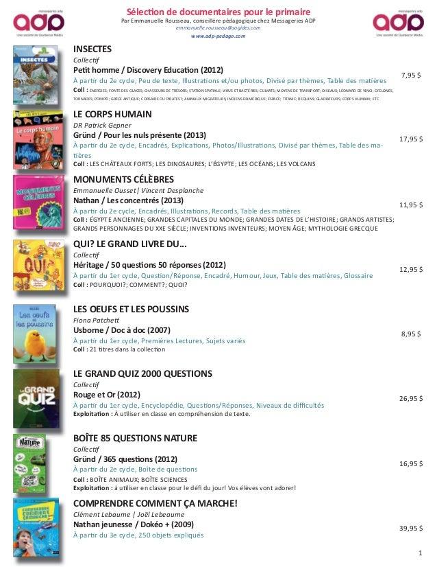 Sélec on de documentaires pour le primaire Par Emmanuelle Rousseau, conseillère pédagogique chez Messageries ADP emmanuell...