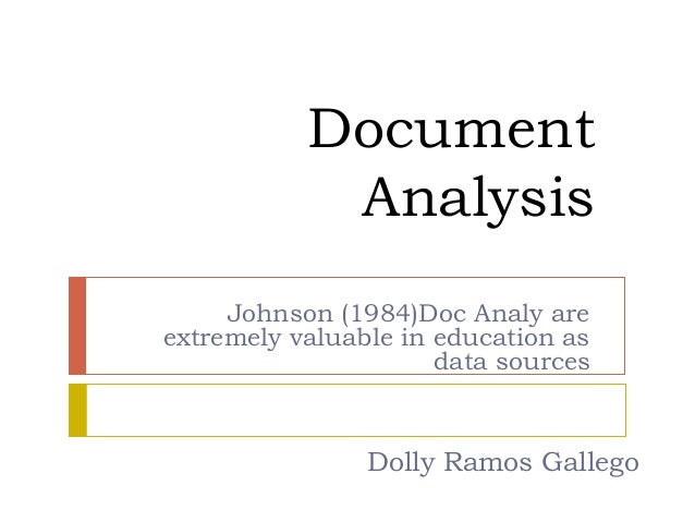 Document            Analysis     Johnson (1984)Doc Analy areextremely valuable in education as                      data s...