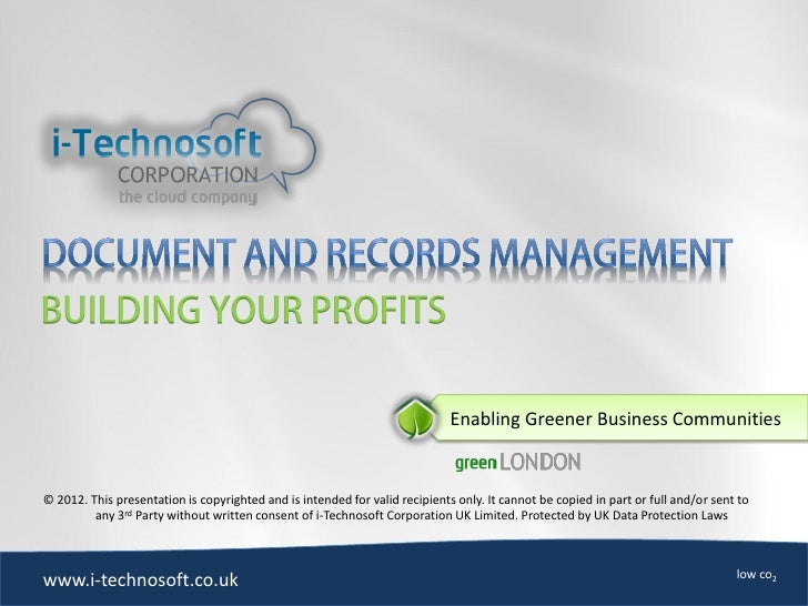 Enabling Greener Business Communities© 2012. This presentation is copyrighted and is intended for valid recipients only. I...