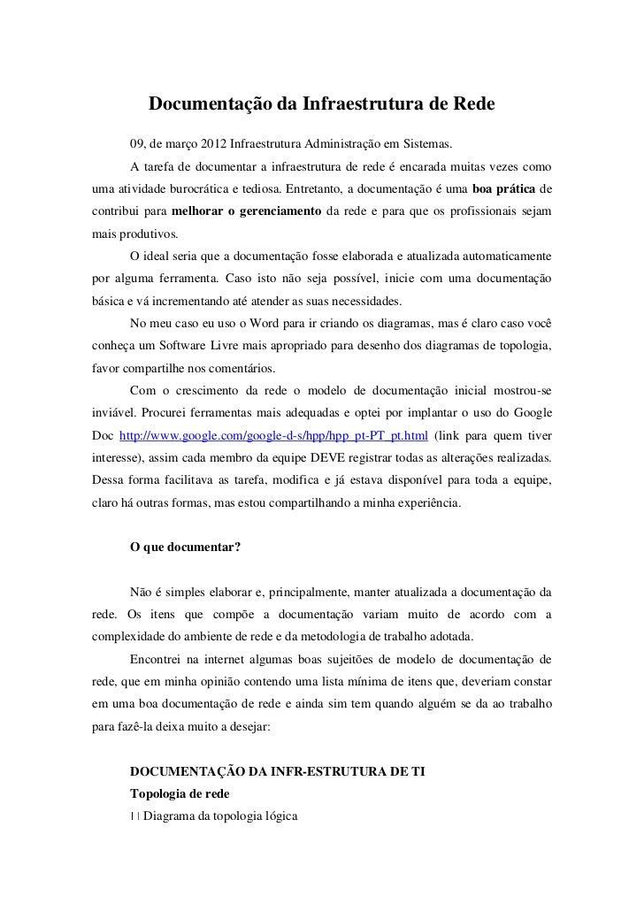 Documentação da Infraestrutura de Rede       09, de março 2012 Infraestrutura Administração em Sistemas.       A tarefa de...