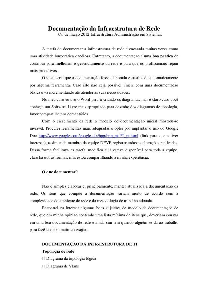 Documentação da Infraestrutura de Rede                   09, de março 2012 Infraestrutura Administração em Sistemas.      ...