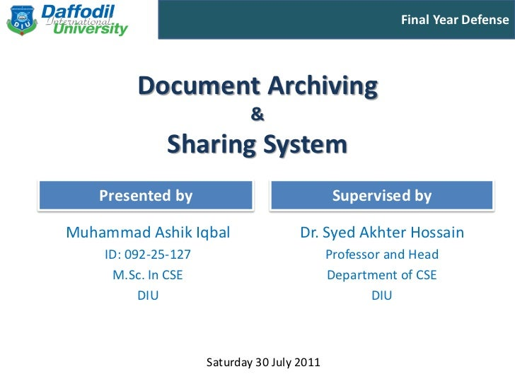 Final Year Defense         Document Archiving                             &              Sharing System    Presented by   ...