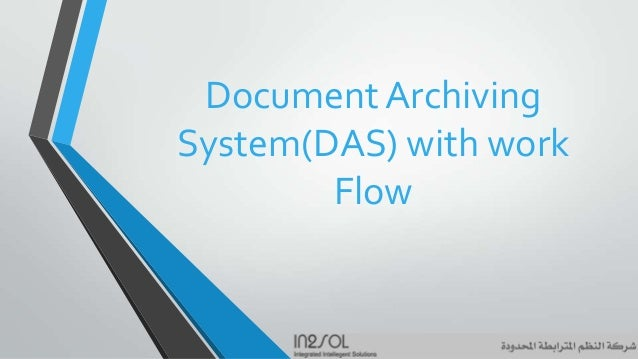 Document Archiving System(DAS) with work Flow