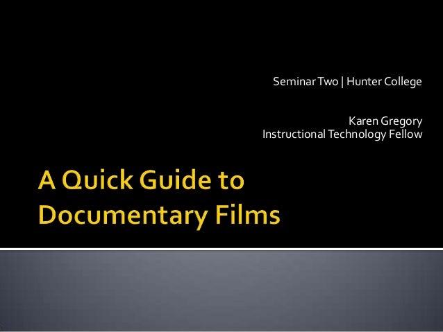 Seminar Two   Hunter College                  Karen GregoryInstructional Technology Fellow