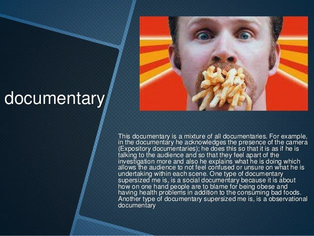 Documentary analysis super sized me Slide 2