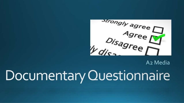 Documentary questionnaire