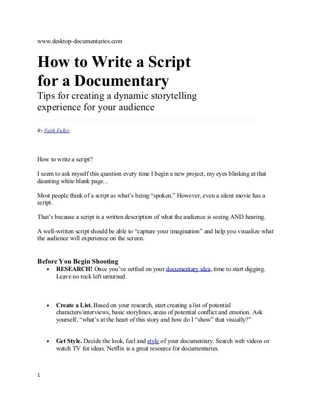 www.desktop-documentaries.com  How to Write a Script for a Documentary Tips for creating a dynamic storytelling experience...