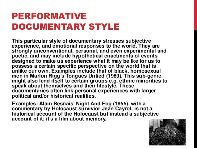 5. PERFORMATIVE DOCUMENTARY STYLE ...
