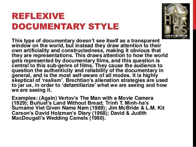 6. REFLEXIVE DOCUMENTARY STYLE ...