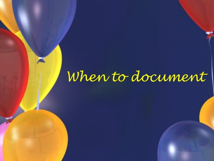 When to document