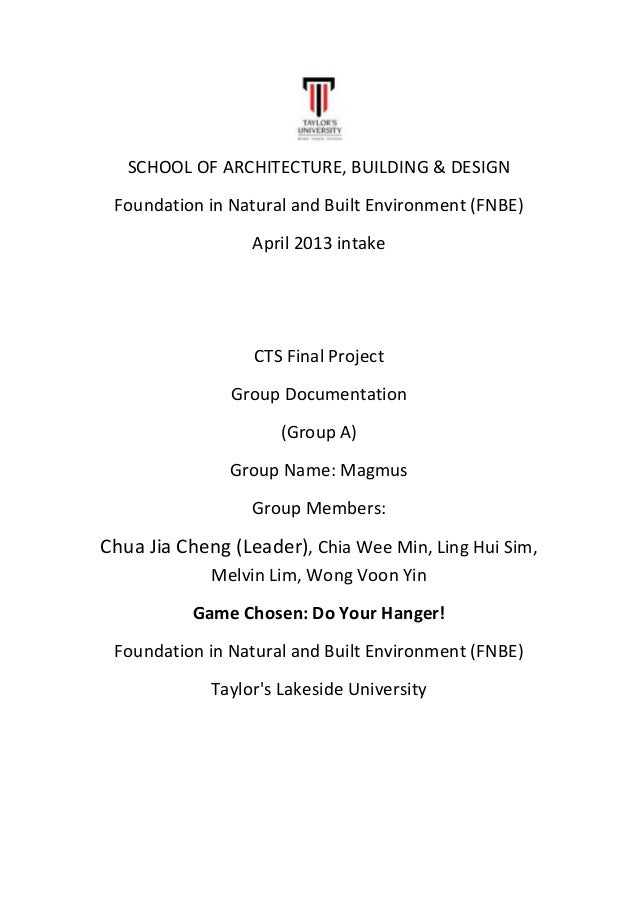 SCHOOL OF ARCHITECTURE, BUILDING & DESIGN Foundation in Natural and Built Environment (FNBE) April 2013 intake CTS Final P...