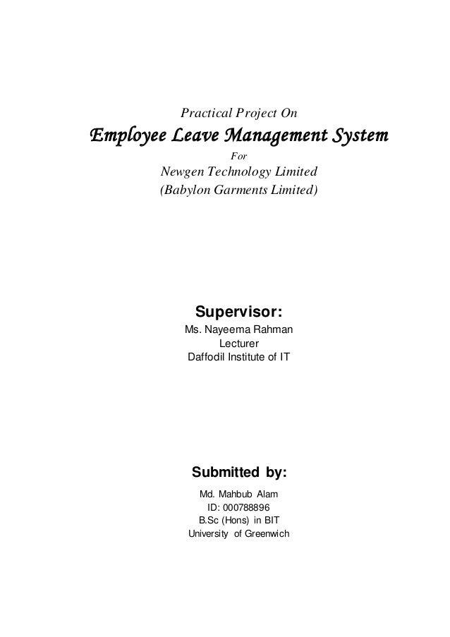 Practical Project On Employee Leave Management System For Newgen Technology Limited (Babylon Garments Limited) Supervisor:...