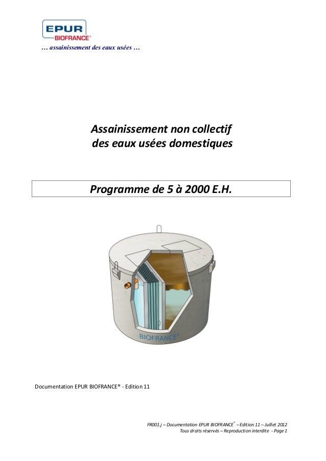 … assainissement des eaux usées …a FR001.g – Documentation France – Edition 9 – Septembre 2010 – Tous droits réservés – Re...