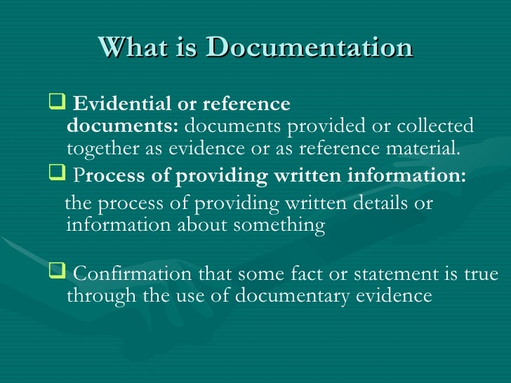 ... 2. What is Documentation ...