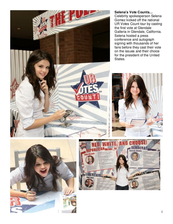 Selena's Vote Counts…Celebrity spokesperson SelenaGomez kicked off the nationalUR Votes Count tour by castingthe first vot...