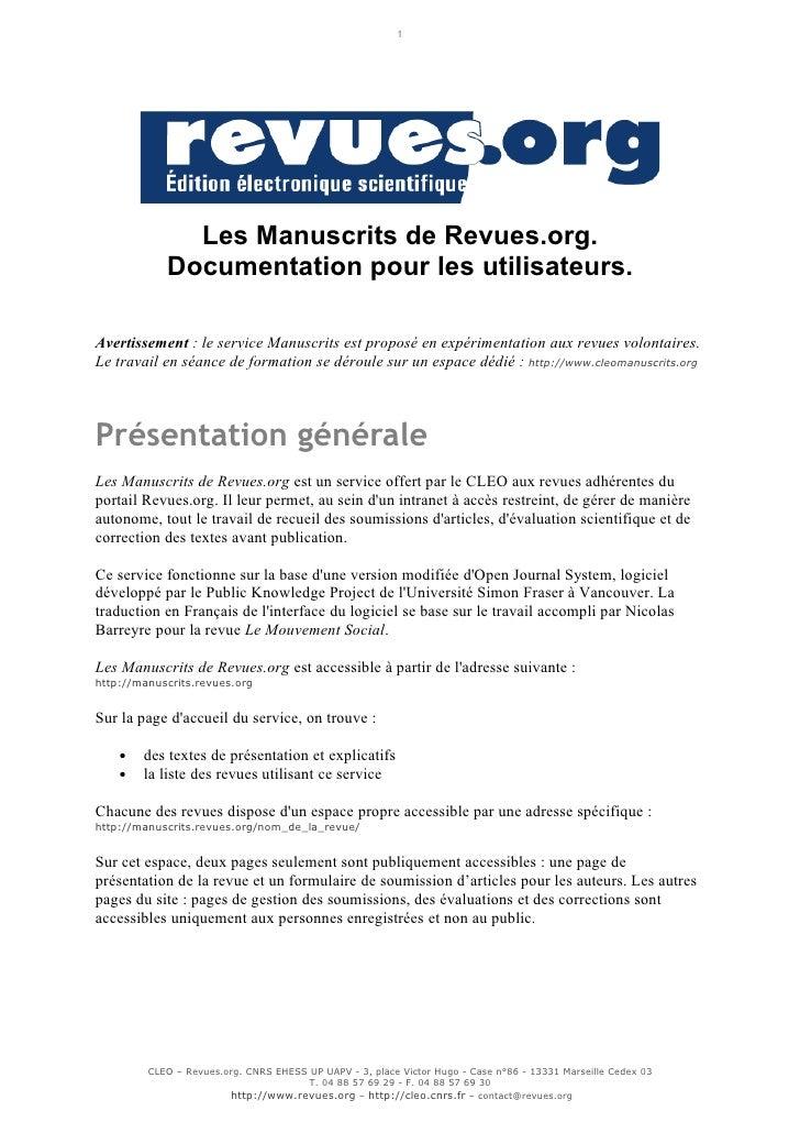 1              Les Manuscrits de Revues.org.            Documentation pour les utilisateurs.Avertissement : le service Man...
