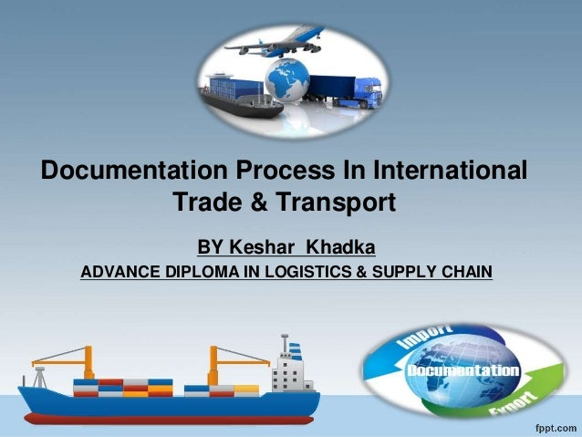 Documentation process in international Trade & Transportation