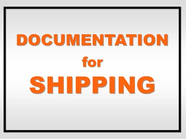 DOCUMENTATION for SHIPPING
