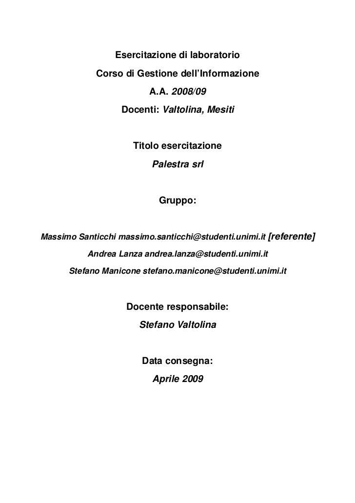 Esercitazione di laboratorio             Corso di Gestione dell'Informazione                         A.A. 2008/09         ...