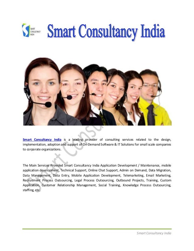 Smart Consultancy India Smart Consultancy India is a leading provider of consulting services related to the design, implem...