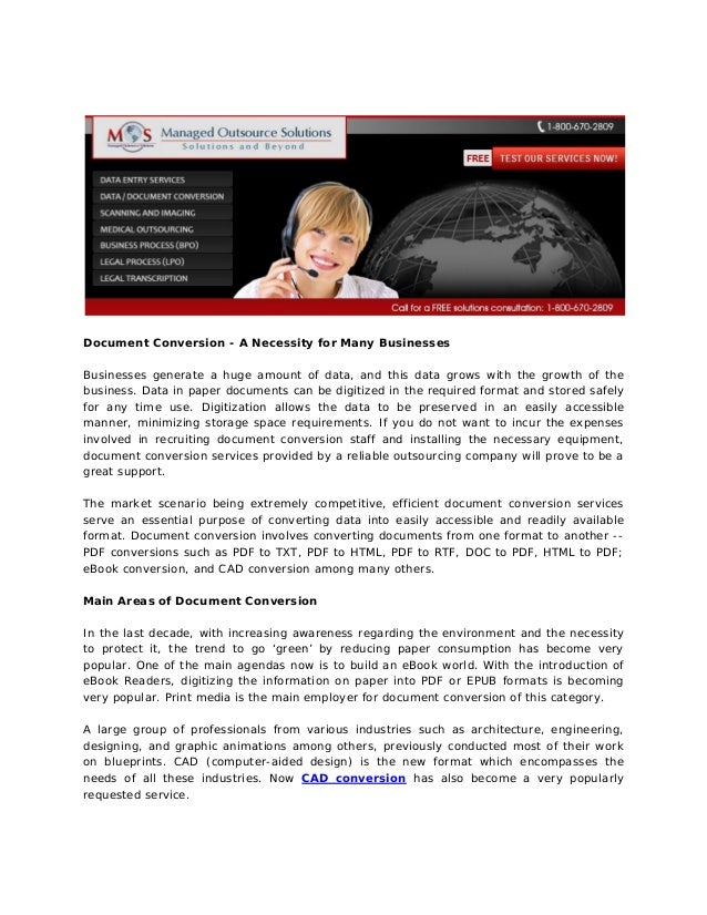 Document Conversion - A Necessity for Many Businesses Businesses generate a huge amount of data, and this data grows with ...