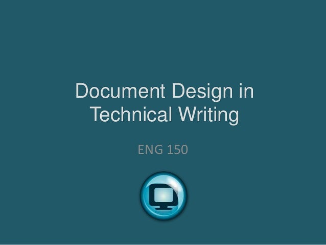 Document Design in Technical Writing ENG 150