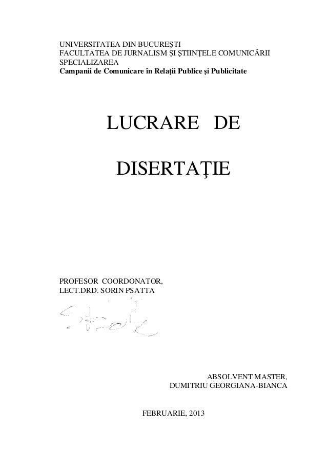 UNIVERSITATEA DIN BUCURE FACULTATEA DE JURNALISM SPECIALIZAREA Campanii de Comunicare în Rela PROFESOR COORDONATOR, LECT.D...