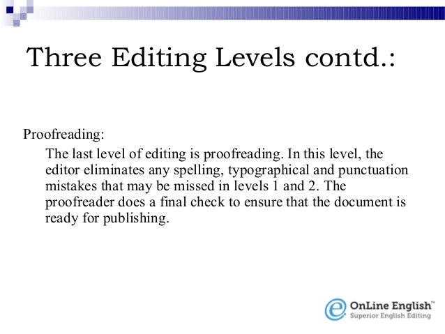 Editing and Proofreading for all Your Needs