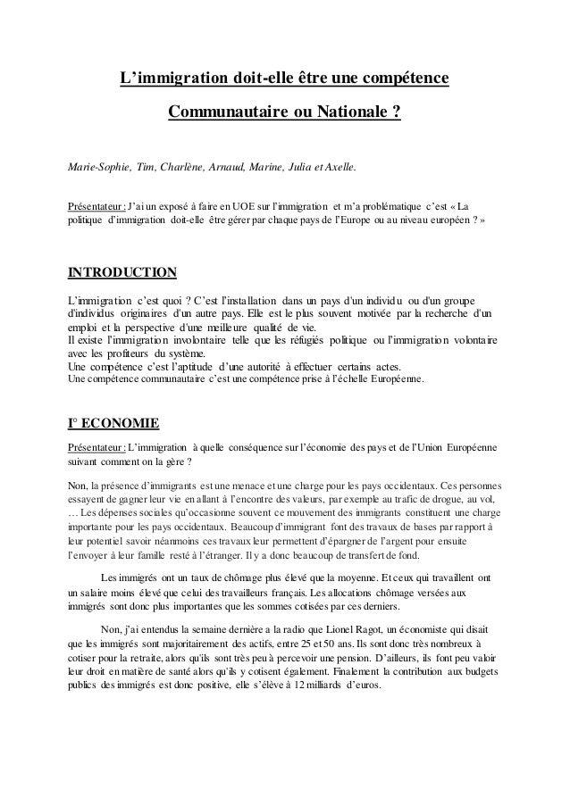 L'immigration doit-elle être une compétence Communautaire ou Nationale ? Marie-Sophie, Tim, Charlène, Arnaud, Marine, Juli...