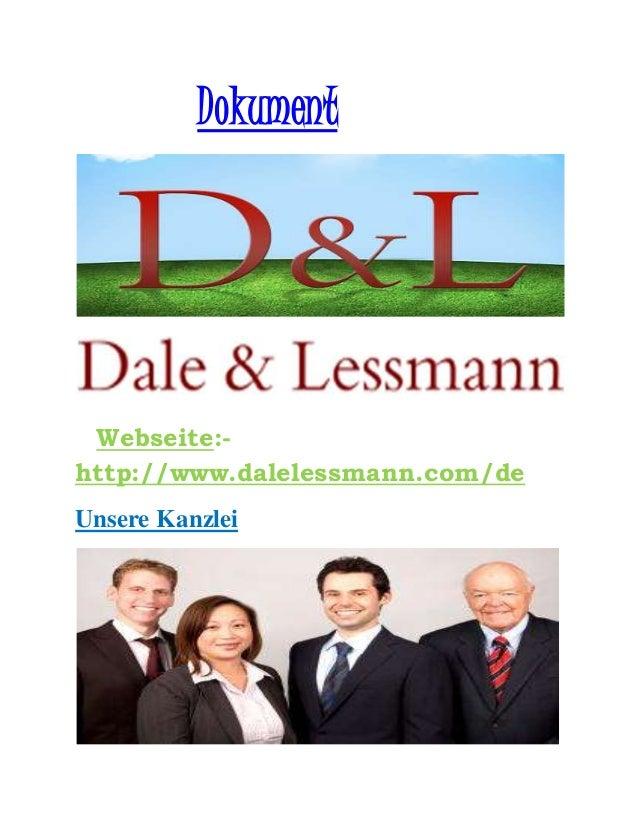 Dokument Webseite:- http://www.dalelessmann.com/de Unsere Kanzlei