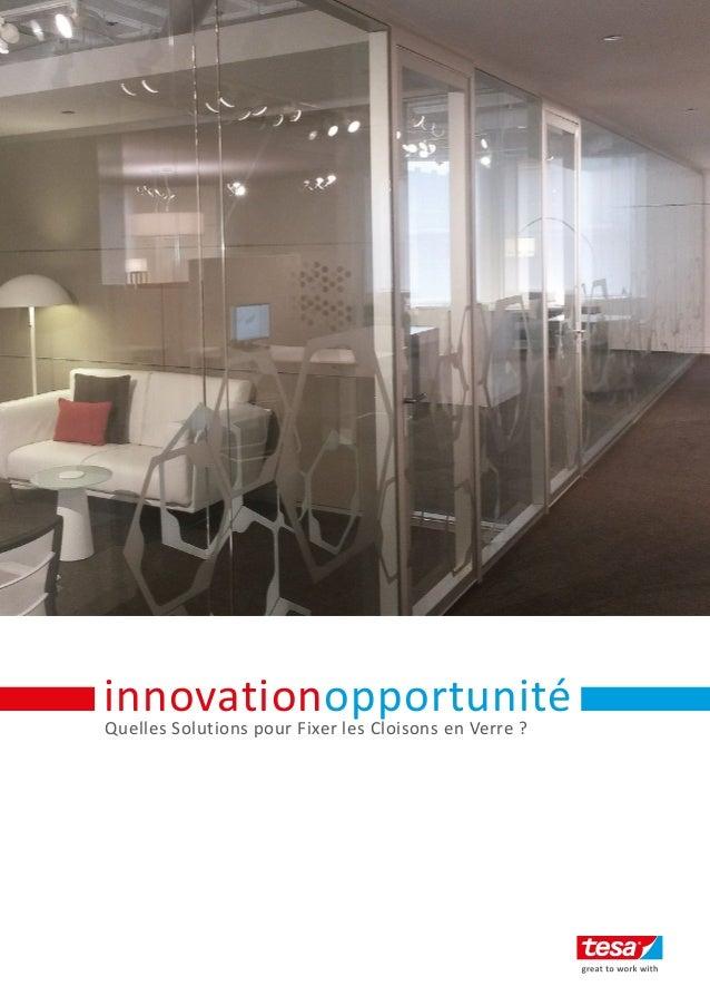 Quelles Solutions pour Fixer les Cloisons en Verre ? innovationopportunité