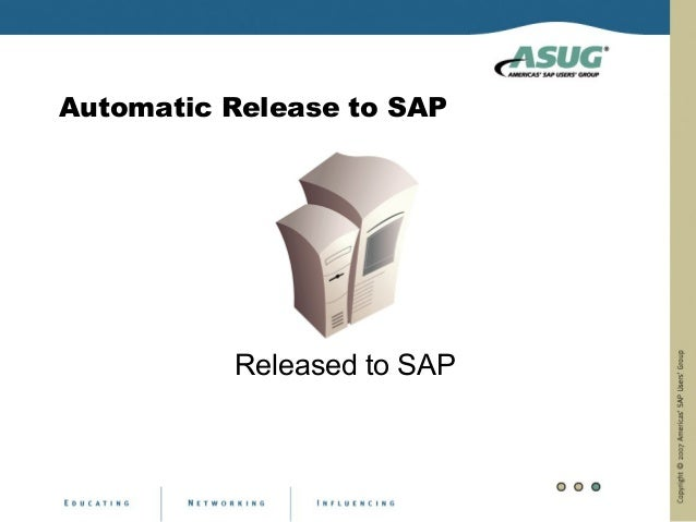 Automatic Release to SAP          Released to SAP