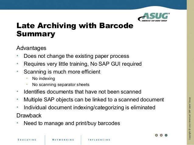 Late Archiving with BarcodeSummaryAdvantages• Does not change the existing paper process• Requires very little training, N...