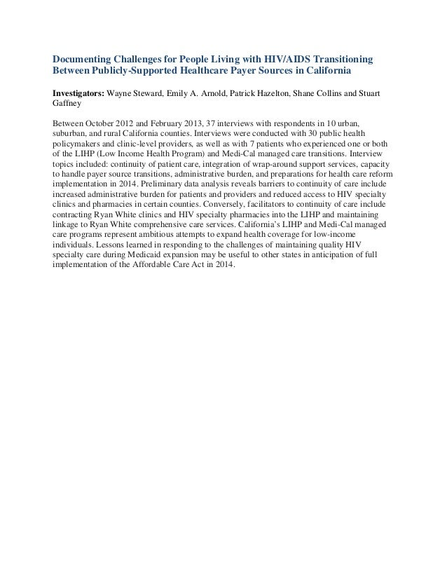 Documenting Challenges for People Living with HIV/AIDS TransitioningBetween Publicly-Supported Healthcare Payer Sources in...