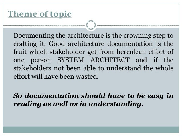 Documenting software architecture Slide 2