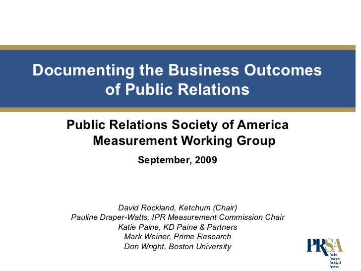 <ul><li>Public Relations Society of America Measurement Working Group </li></ul><ul><li>September, 2009 </li></ul>Document...