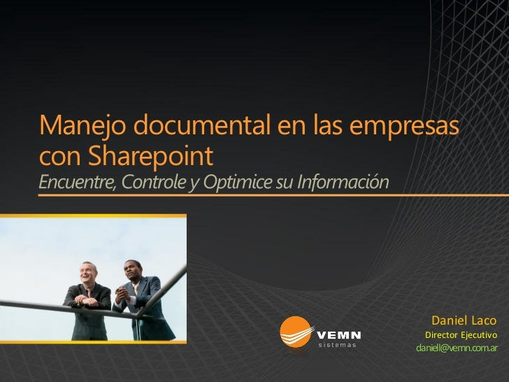 Manejo documental en las empresascon Sharepoint                                Daniel Laco                               D...