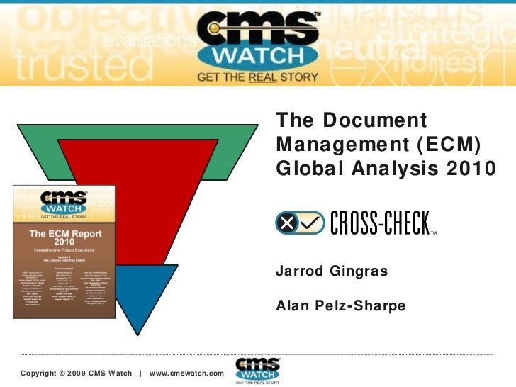 The Document Management (ECM) Global Analysis 2010 Jarrod Gingras Alan Pelz-Sharpe