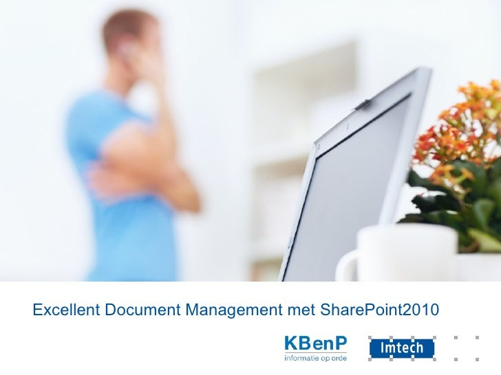 Excellent Document Management met SharePoint2010