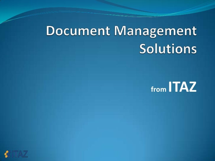 Document Management Solutions<br />from ITAZ<br />