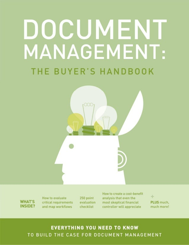 1 Document management: the buyer's hanDbook everything you neeD to know to builD the case for Document management what's i...