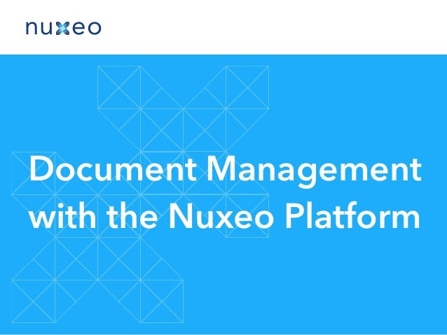 Document Management with the Nuxeo Platform