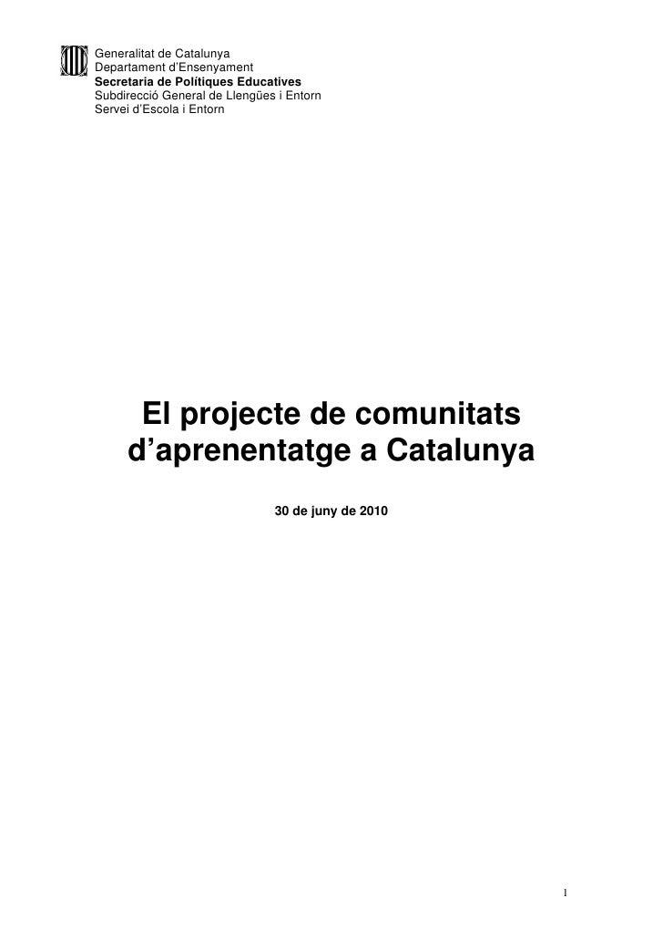 Generalitat de CatalunyaDepartament d'EnsenyamentSecretaria de Polítiques EducativesSubdirecció General de Llengües i Ento...