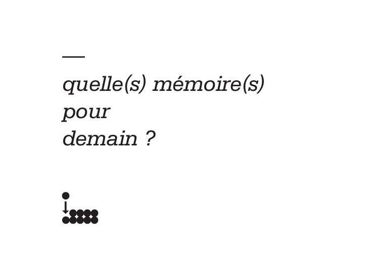 —quelle(s) mémoire(s)pourdemain ?