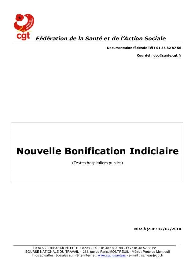 Case 538 - 93515 MONTREUIL Cedex - Tél. : 01 48 18 20 99 - Fax : 01 48 57 56 22  BOURSE NATIONALE DU TRAVAIL - 263, rue de...
