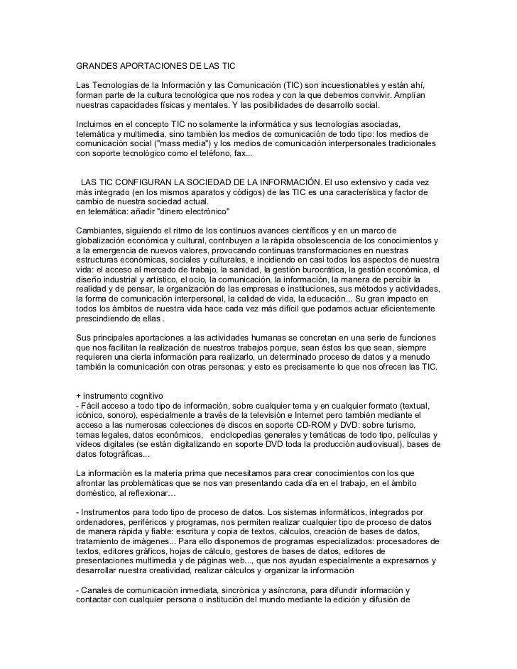 GRANDES APORTACIONES DE LAS TICLas Tecnologías de la Información y las Comunicación (TIC) son incuestionables y están ahí,...