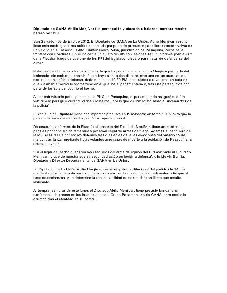 Diputado de GANA Abilio Menjívar fue perseguido y atacado a balazos; agresor resultóherido por PPISan Salvador, 08 de juli...