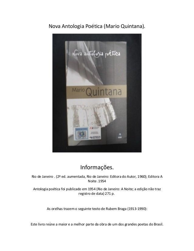 Nova Antologia Poética (Mario Quintana). Informações. Rio de Janeiro . (2ª ed. aumentada, Rio de Janeiro: Editora do Autor...